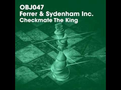 Dennis Ferrer, Jerome Sydenham - Checkmate The King (Original Mix)