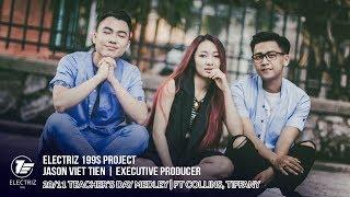 Ngày  Đầu Tiên Đi Học / Bụi Phấn Mash Up Cover - Electriz 199s