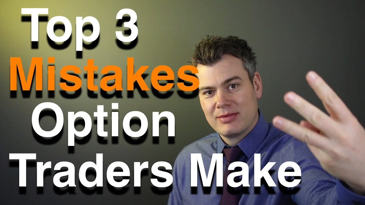 Option trader mistakes