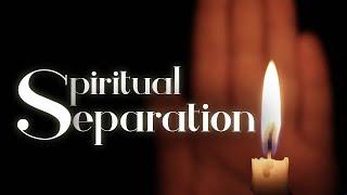 Separación Espiritual