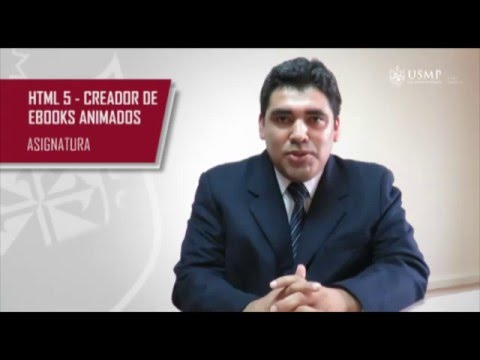 Introducción a la asignatura: HTML5 - Creador de EBooks animados - Luis Camargo