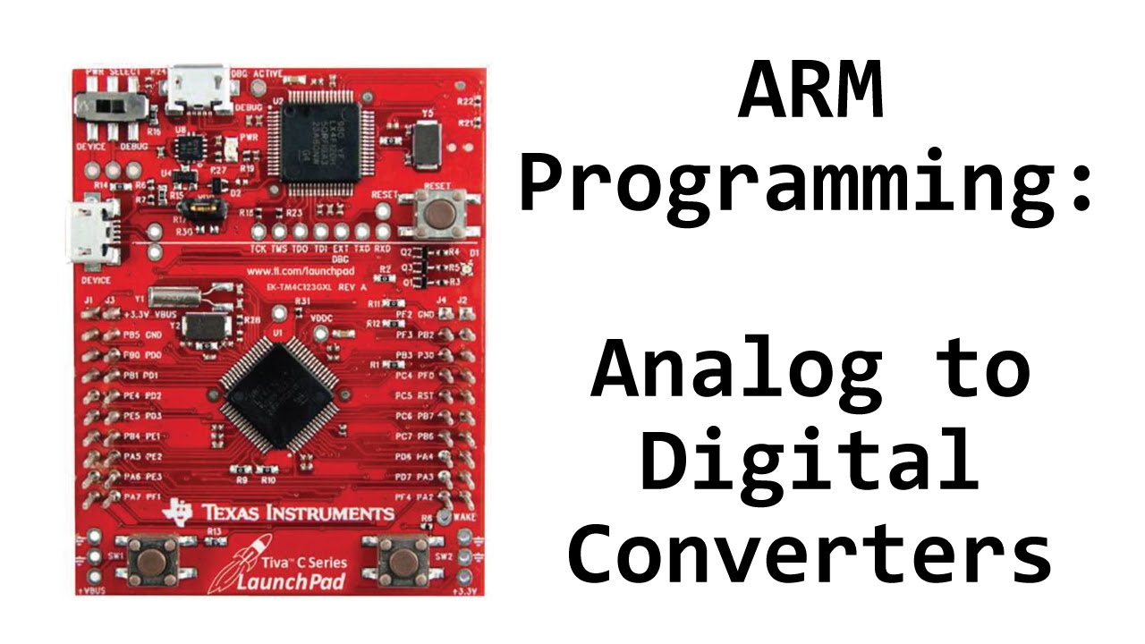 TM4C123 Tutorial: ADC (Analog to Digital Conversion)