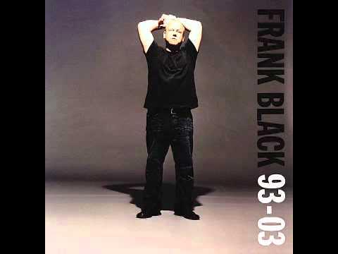 Frank Black - Sing For Joy (Live)