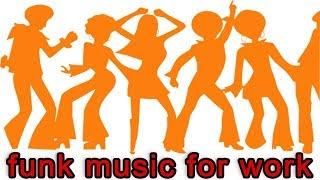 ♫ Убойный funk music. Фанк музыка для работы и хорошего настроения