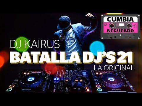 BATALLA DE LOS DJS 21 COMPLETA 2016  LA ORIGINAL  DJ KAIRUZ