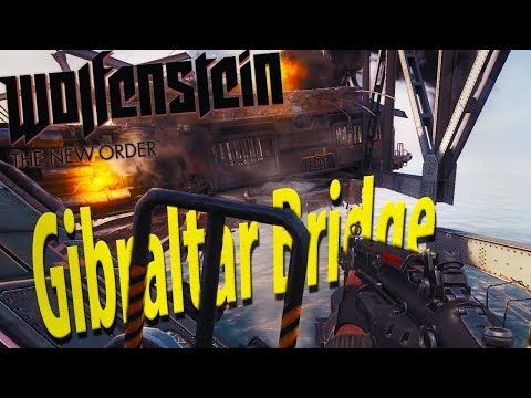 ►Came In Like A Da'at Yichud Wrecking Ball! Gibraltar Bridge [Chapter 12]|Wolfenstein: The New Order