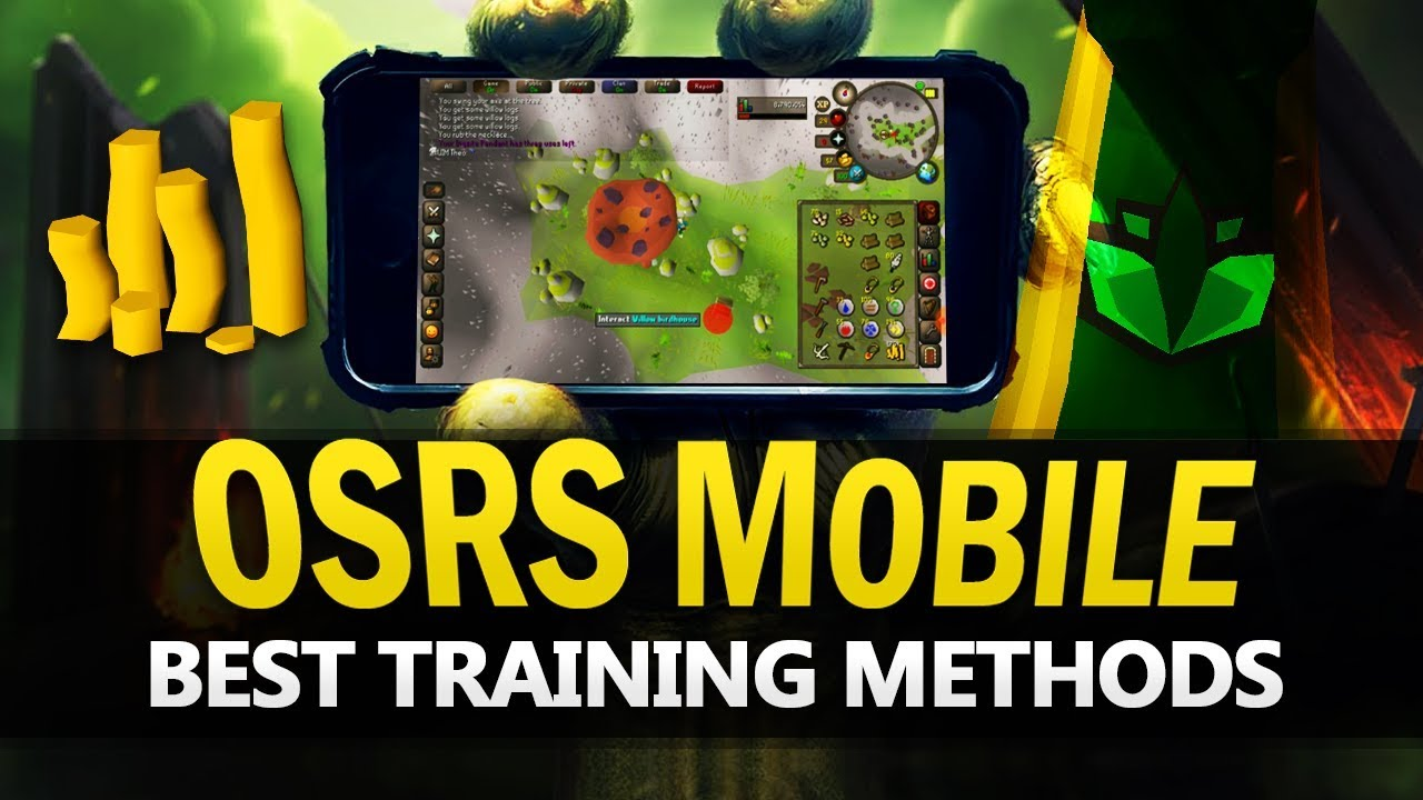Best OSRS Mobile Training Methods