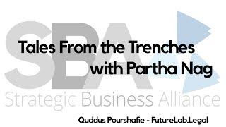 Tales From The Trenches | Quddus Pourshafie | FutureLab.Legal