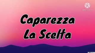 Caparezza - La Scelta (Testo)