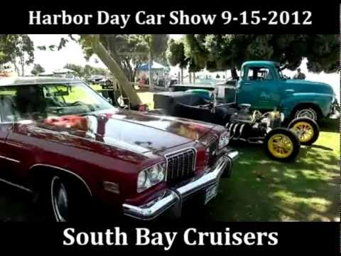 Harbor Day Car Show Presented by South Bay Cruisers 9-15-2012