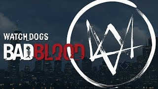 Watch Dogs Bad Blood Gameplay Livestream