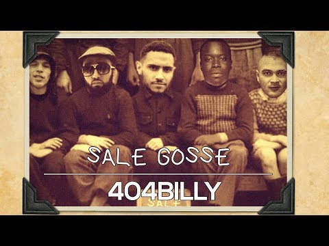 Youtube: 404 BILLY raconte ses souvenirs d'enfance pour SALE GOSSE