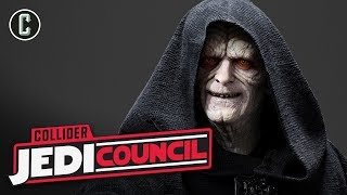 Emperor Palpatine Appearing in Star Wars: Episode IX? - Jedi Council