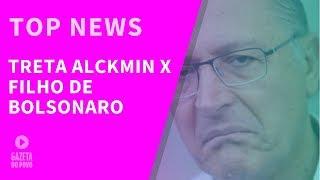 Top News 3 - Treta entre Alckmin e filho de Bolsonaro