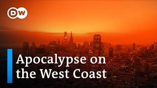 Wildfires on US West Coast turn day into night   DW News