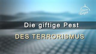 Die giftige Pest des Terrorismus | Stimme des Kalifen