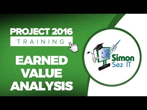 How to Work with Earned Value Analysis in Microsoft Project 2016 - Part 1
