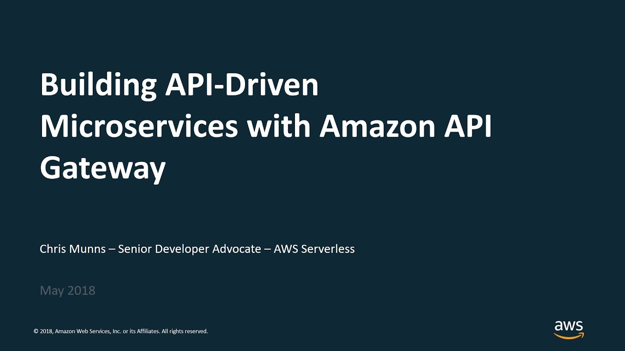 Building API-Driven Microservices with Amazon API Gateway - AWS Online Tech  Talks