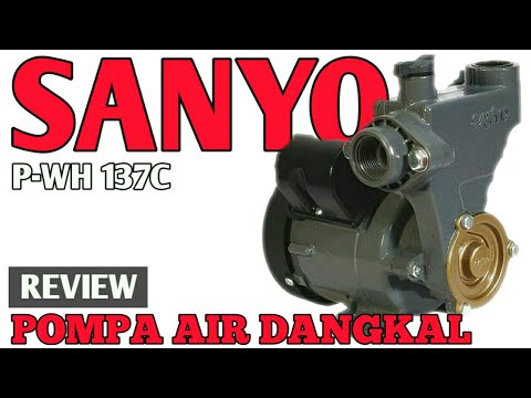 REVIEW POMPA AIR SANYO P-WH137C