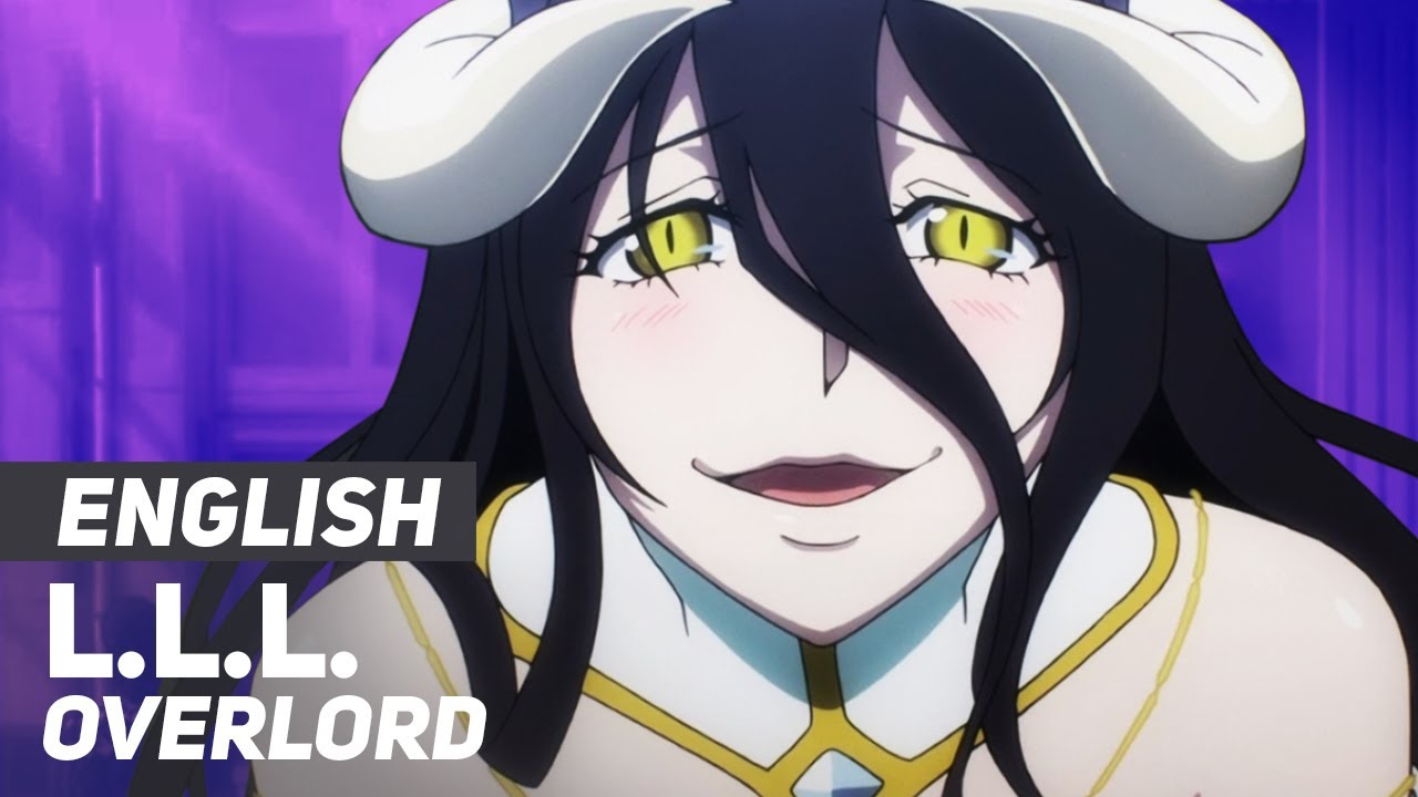 """Download Overlord - """"L.L.L."""" (Myth & Roid) 