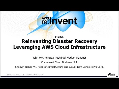 AWS re:Invent 2016: Reinventing Disaster Recovery Leveraging