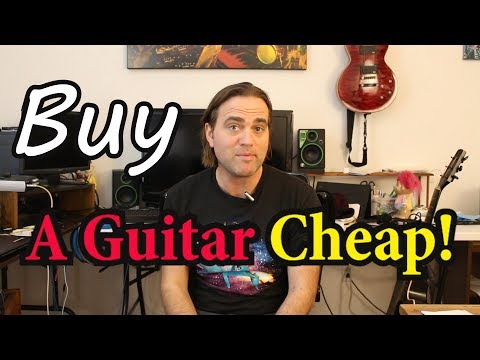 how-to-buy-an-electric-guitar-cheap,-save-money-and-make-money