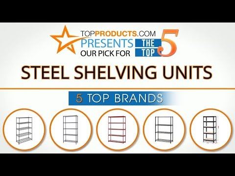 Best Steel Shelving Unit Reviews 2017 – How to Choose the Best Steel Shelving Unit