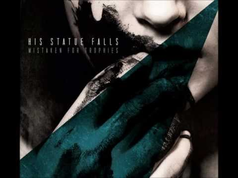 His Statue Falls - Here. After (Track 3) Mistaken For Trophies