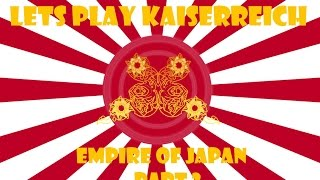 Lets Play Victoria 2 Kaiserreich - The Empire of Japan Part 2