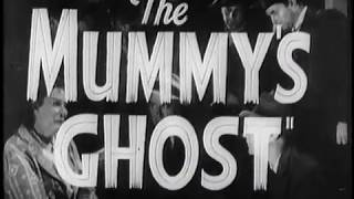 The Mummys Ghost movie trailer
