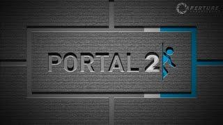 Впереди планеты всей  (Portal 2)