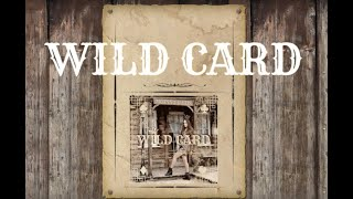 Wild Card - Moana A & J Lain (Lyric Video)