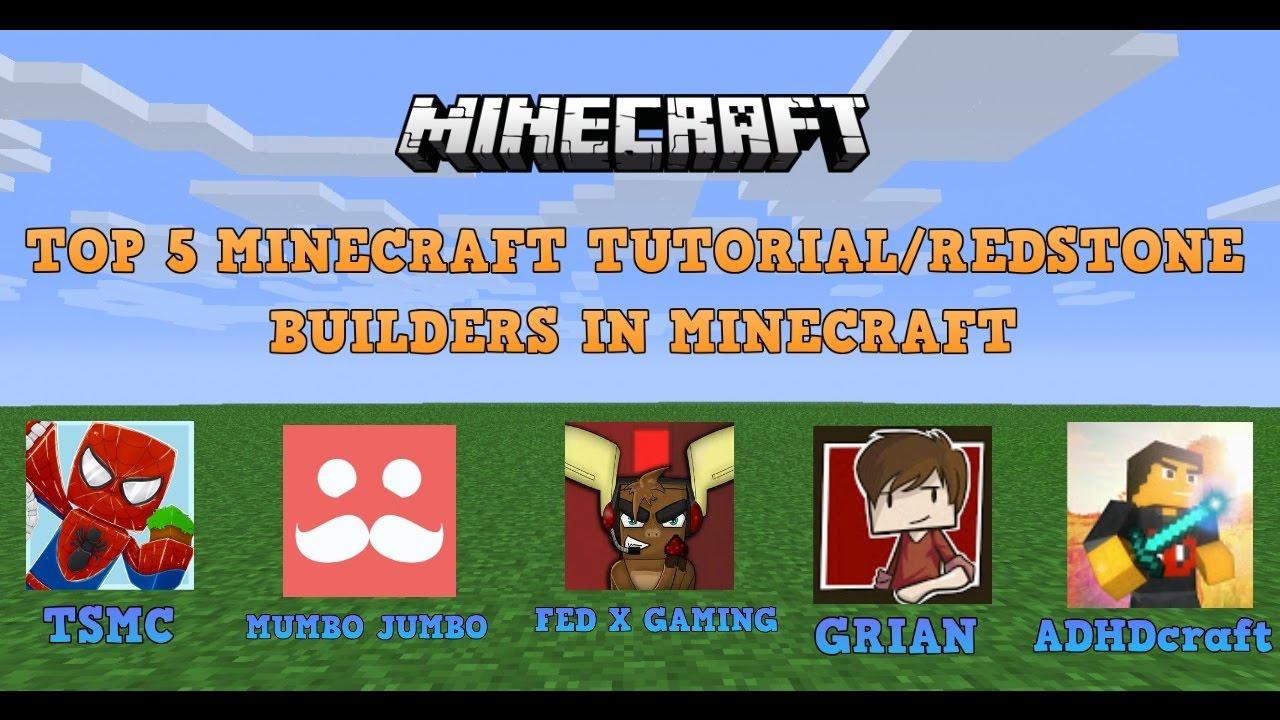 My Top 12 Tutorial/Redstone Builders In Minecraft - YouTube