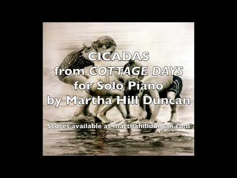 Cicadas from Cottage Days for Solo Piano by Martha Hill Duncan