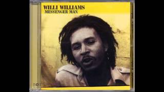 Willie Williams  Messenger Man
