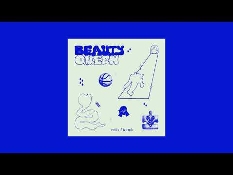 Beauty Queen - Out Of Touch [Full Ep]