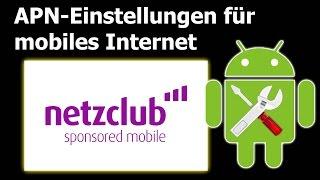 Netzclub: APN Einstellungen für mobiles Internet