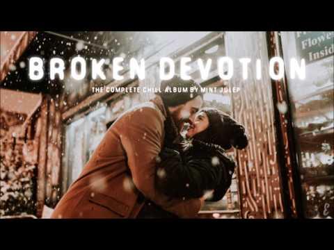 Mint Julep - Broken Devotion (Full Album Mix)