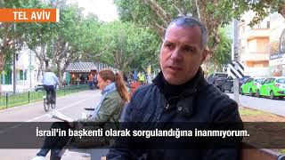 İSRAİL VE FİLİSTİN'DE SOKAĞIN NABZI - TEL AVİV