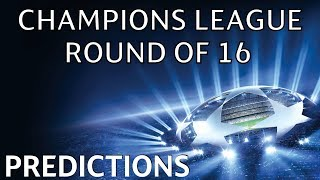 CHAMPIONS LEAGUE 2020 ROUND OF 16 PREDICTIONS