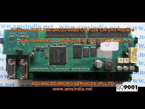 Siemens 6ES7 216-2AD23-0XB8CPU 226 CN Unit Repairs @ Advanced Micro Services Pvt,Ltd