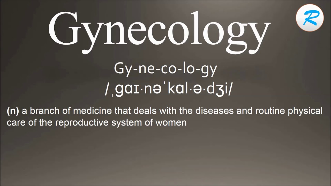 How to pronounce Gynecology | Gynecology Pronunciation | Gynecology meaning  |Gynecology definition