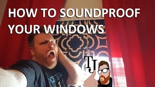 How To Sound Proof A Window