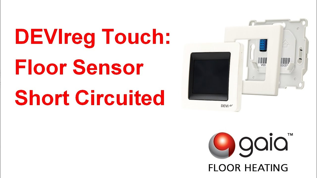 Devireg touch floor sensor short circuited youtube devireg touch floor sensor short circuited gaia underfloor heating asfbconference2016 Images