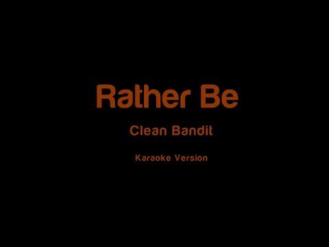 Clean Bandit and Jess Glynne - Rather Be (Karaoke Version)