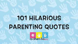 101 Funny Parenting Quotes That Ll Make You Laugh Out Loud