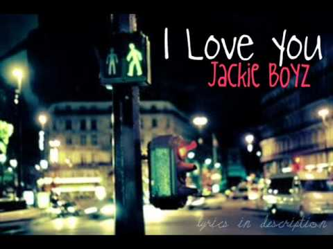I Love You Jackie Boyz.wmv