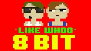 Like Whoo (8 Bit Remix Cover Version) [Tribute to 2Virgins, Taylor Caniff, & Dillon Rupp]