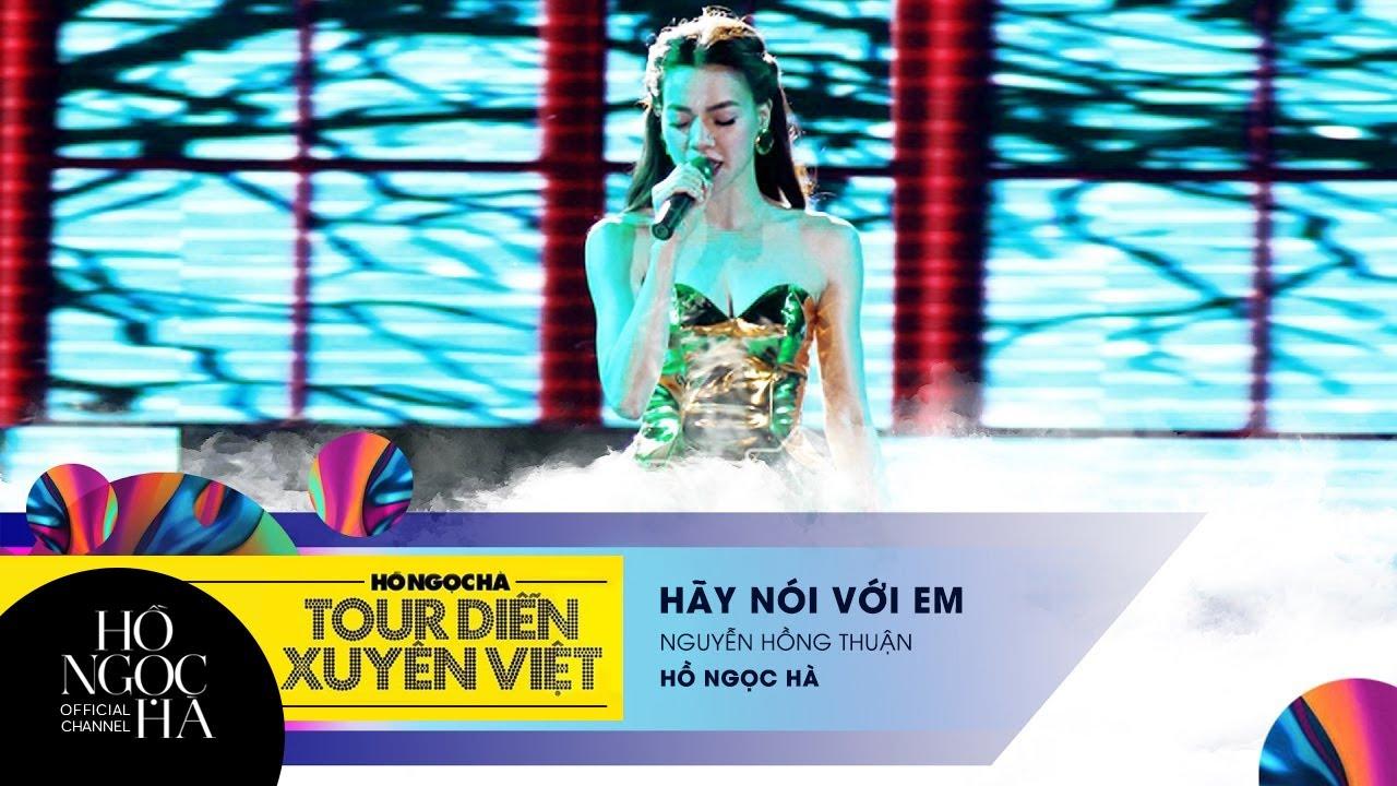 Hãy Nói Với Em - Hồ Ngọc Hà   Tour Diễn Xuyên Việt - YouTube - photo#9