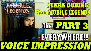 VOICE IMPRESSION OF HEROES Mobile Legends: Bang Bang (PART 3)